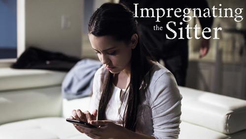 [PureTaboo]Alina Lopez – Impregnating The Sitter
